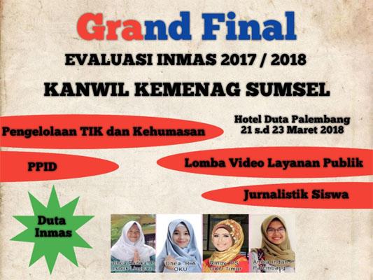 Grand Final Evaluasi TIK dan Kehumasan Kanwil Kemenag Prov.Sumsel Tahun 2017/2018